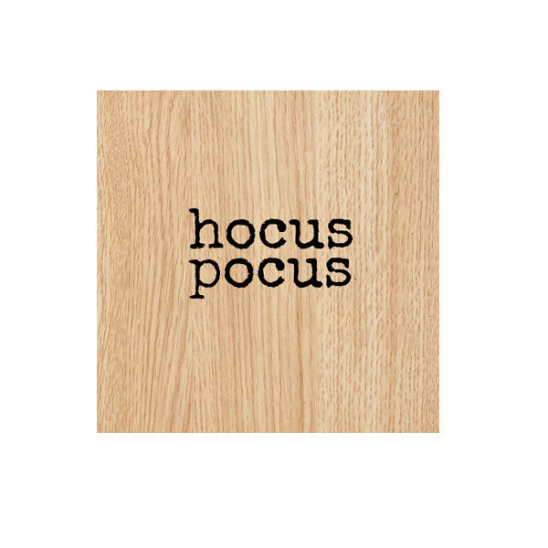 Hocus Pocus Wood Mount Rubber Stamp