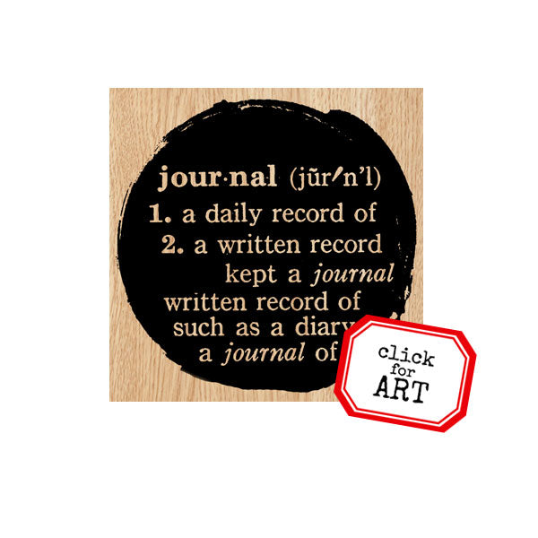 Journal Circle Wood Mount Rubber Stamp SOLD OUT