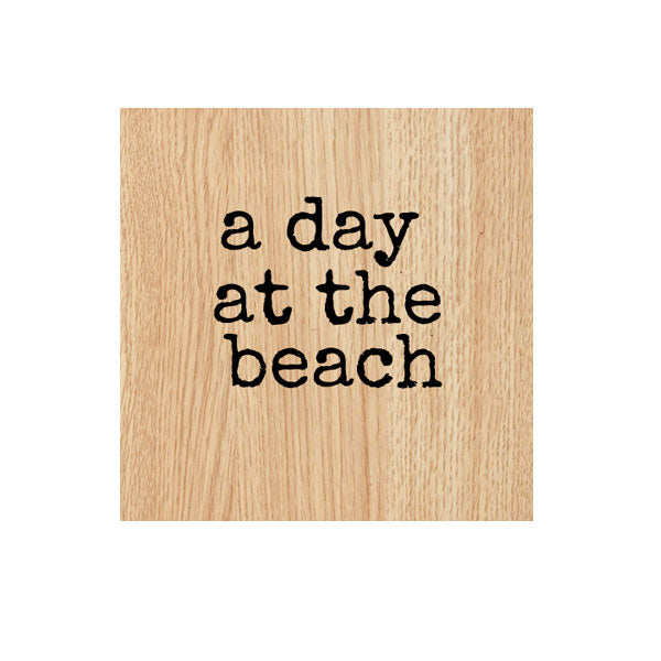 A Day at the Beach Wood Mount Rubber Stamp