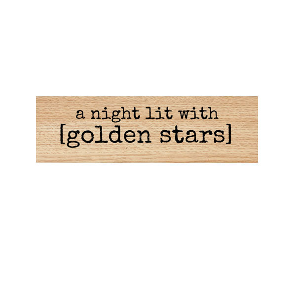 A Night Lit With Golden Stars Wood Mount Rubber Stamp