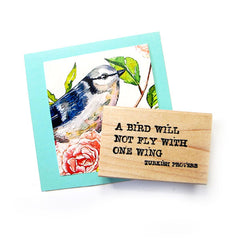 A Bird Will Not Fly Wood Mount Rubber Stamp