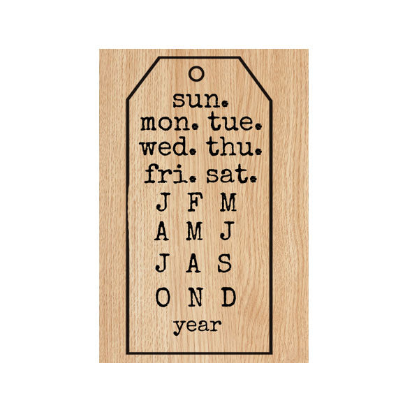 Calendar Tag Wood Mount Rubber Stamp