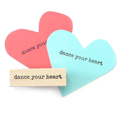 Dance Your Heart Wood Mounted Rubber Stamp
