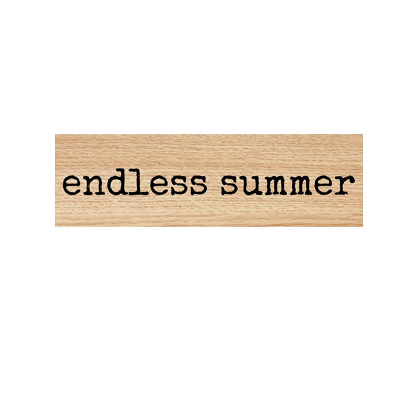 Endless Summer Wood Mount Rubber Stamp