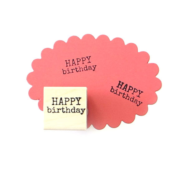 Happy Birthday Wood Mounted Rubber Stamp