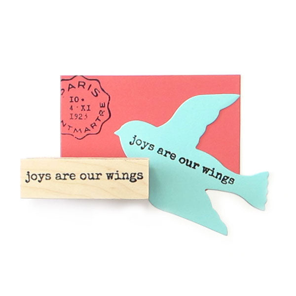 Joys Are Our Wings Wood Mounted Rubber Stamp