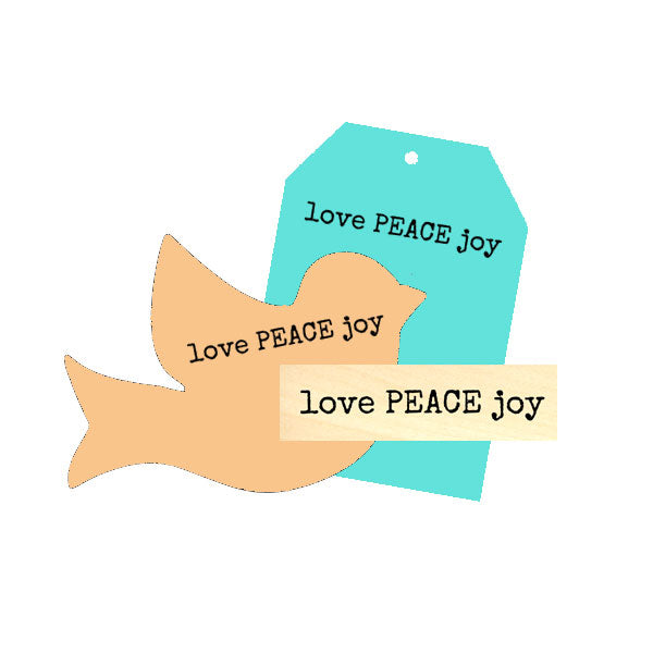 Love Peace Joy Wood Mount Rubber Stamp