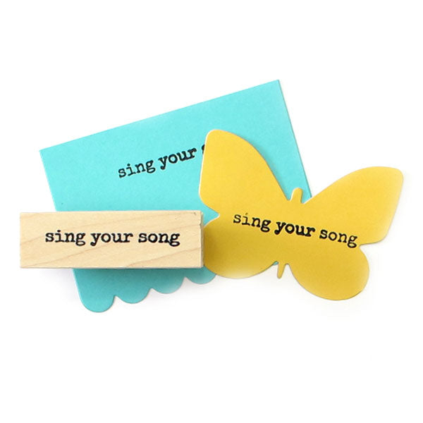 Sing Your Song Wood Mounted Rubber Stamp