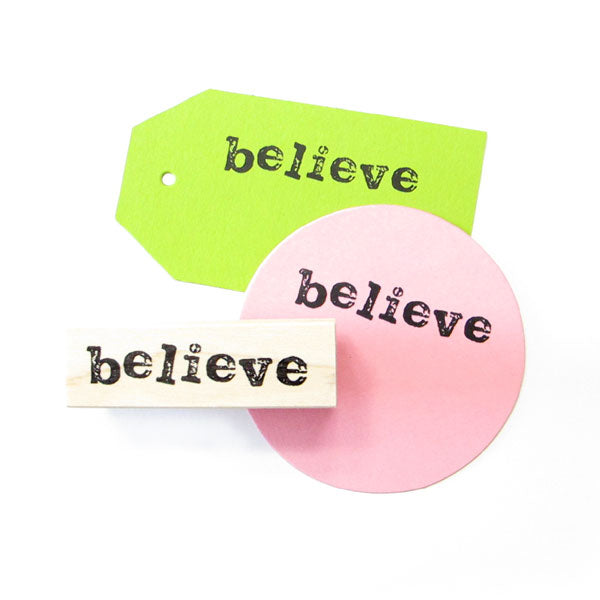 Believe Wood Mounted Rubber Stamp