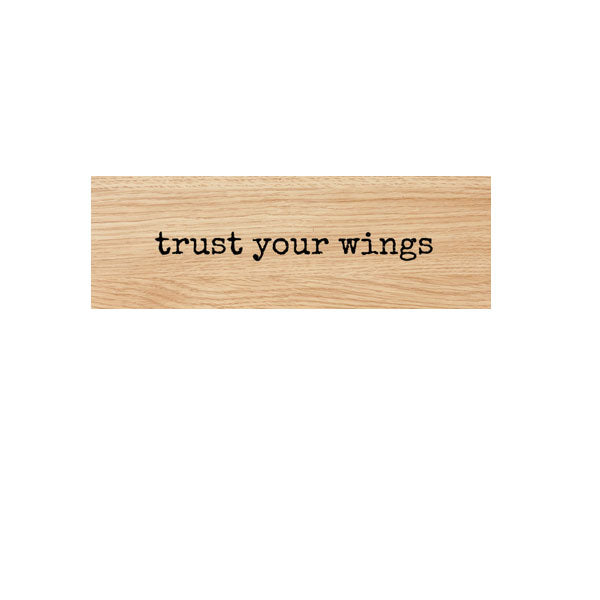 Trust Your Wings Wood Mounted Rubber Stamp Save 20%