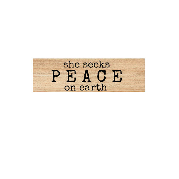 She Seeks Peace Wood Mounted Rubber Stamp SOLD OUT