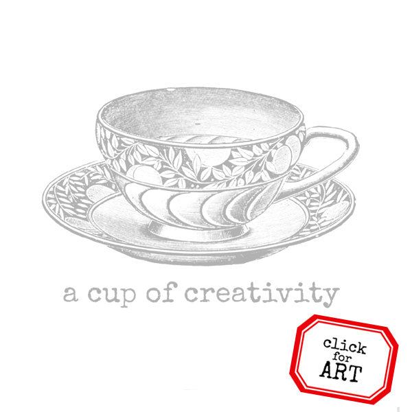 A Cup of Creativity Tea Cup Rubber Stamp