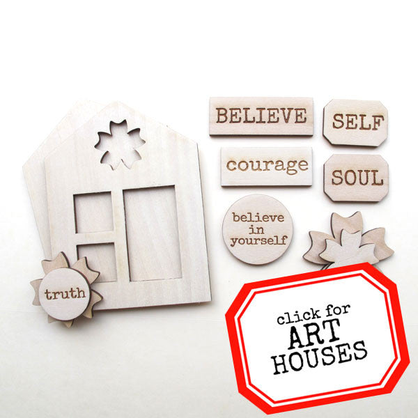 Believe in Yourself Wood Art House