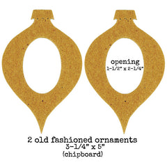 2 Chipboard Old Fashioned Ornaments