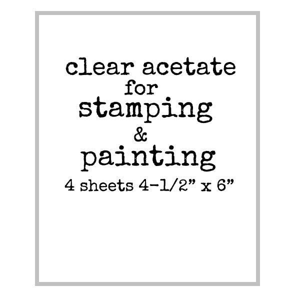 4 Sheets of Clear Acetate for Rubber Stamping