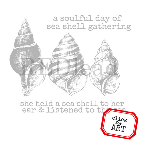 A Soulful Day of Sea Shell Gathering Rubber Stamp