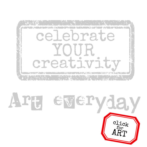Celebrate Your Creativity Rubber Stamp