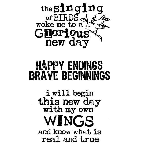 Rubber Stamp Happy Endings-Brave Beginnings-The Singing of Birds-With My Own Wings