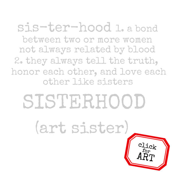 Sisterhood Defined Rubber Stamp