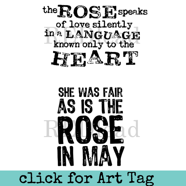 Rose Sentiment Rubber Stamp The Rose Speaks of Love She was Fair as is the Rose in May