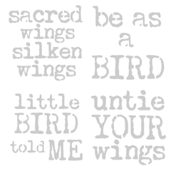 "Art Stencil - Sacred Wings Silken Wings-Be as a Bird-Little Bird told Me-Untie Your Wings - 6"" x 6"""