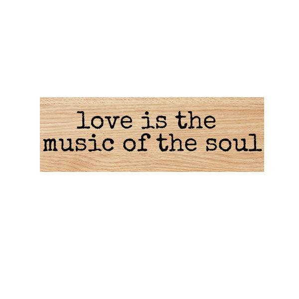 Love Is The Music Wood Mount Rubber Stamp
