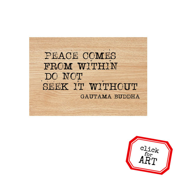 Peace Comes From Within Wood Mount Rubber Stamp