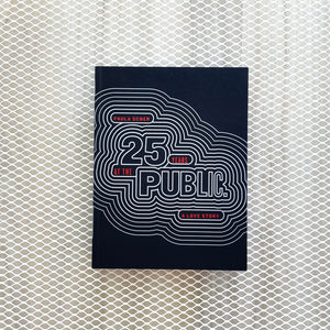 Paula Scher | 25 Years At The Public. A Love Story