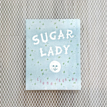 Load image into Gallery viewer, Sugar Lady x Liana Jegers