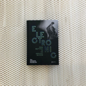 Electronic | From Kraftwerk To The Chemical Brothers