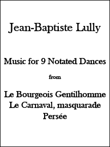 Lully - Music for 9 Notated Dances • Digital Download