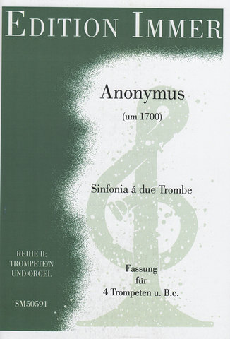 Anonymous - Sonata à due Trombe, Edition for 4 Trumpets and Organ