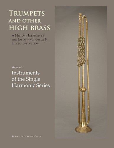 Trumpets and Other High Brass, Volume 1, by Sabine Klaus