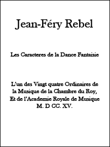 Jean-Fèry Rebel - Les Caractères de la Dance • Digital Download