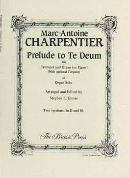 Marc Antoine Charpentier - Prélude to Te Deum for Trumpet and Organ