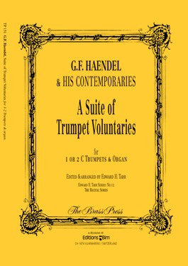 George Friedrich Handel - A Suite of Trumpet Voluntaries (Handel etc.)
