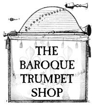 The Baroque Trumpet Shop LLC