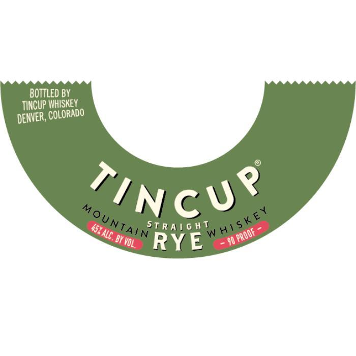 Tincup Rye Whiskey Rye Whiskey Tincup Whiskey