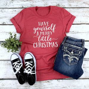 SALE!!! Have yourself a Merry Little Christmas Ladies Shirt, Tri-blend tee, crew or v-neck, Women's Christmas Tee, Christmas Graphic Tee