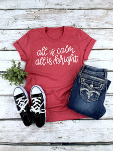 All is Calm All is Bright Ladies Christmas Shirt, Tri-blend tee, crew or v-neck, Women's Christmas Tee, Christmas Graphic Tee
