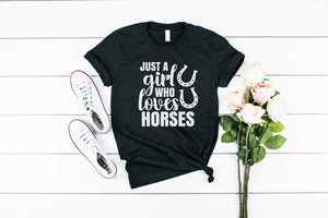Just a girl who loves horses shirt, horse graphic tee, color option, Horse shirt, Horse Lover, Horse Gift, Equestrian shirt, Horse mom