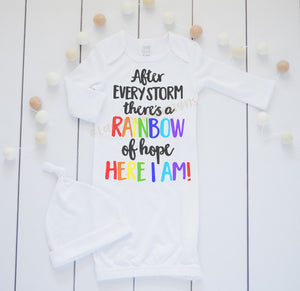 After Every Storm there is a rainbow of hope Baby gown, newborn baby gown, Going home outfit for baby boy or girl, rainbow baby gift