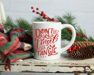 Dont get your tinsel in a tangle Coffee mug, 11oz or 15 oz mug, Funny coffee mug, Christmas gift, Christmas coffee mug, coffee cup, Holiday