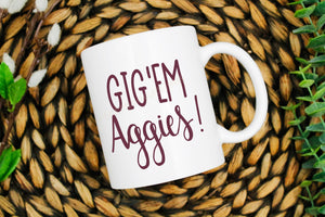 Gigem Aggies printed coffe mug, 11oz or 15 oz mug, Texas Aggies coffee mug, Texas Aggies gift, Texas A&M gift