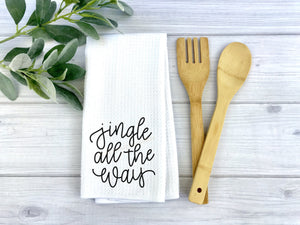 Jingle all the Way dish Towel, Personalized tea towel, Christmas Home Decor, Custom tea towel, Farmhouse Decor, Christmas gift, Hostess gift