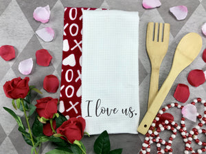 I Love us Valentines dish Towel, Personalized tea towel, Valentines Home Decor, Custom tea towel, Farmhouse Decor, Housewarming gift