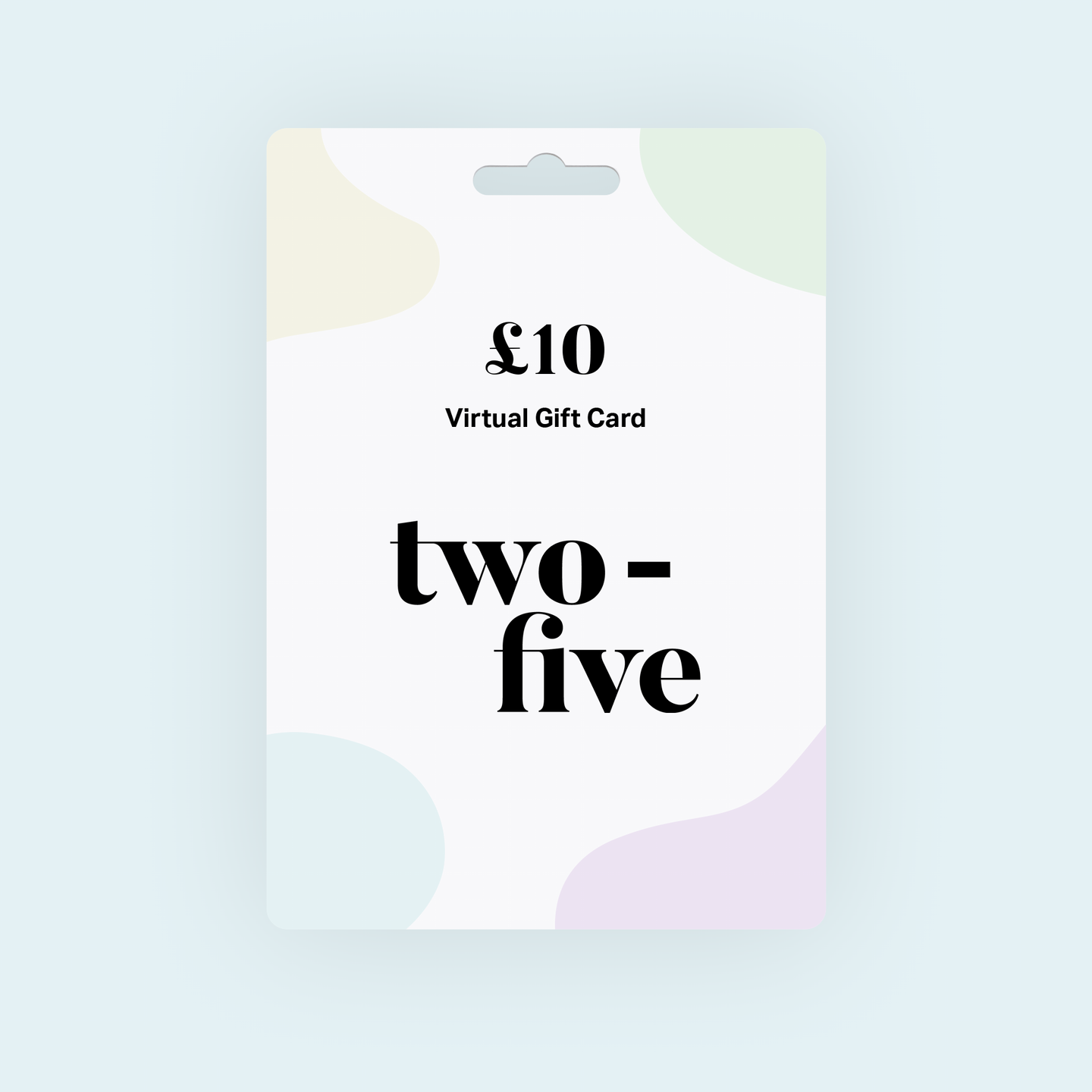 Two-five Gift Card
