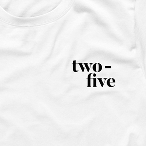 Two-five T-Shirt