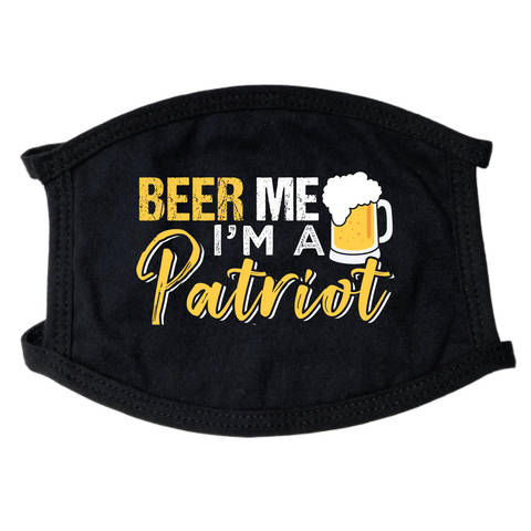 Beer Me I'm A Patriot Face Mask