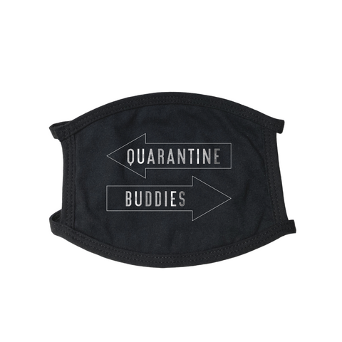Quarantine Buddies Face Mask